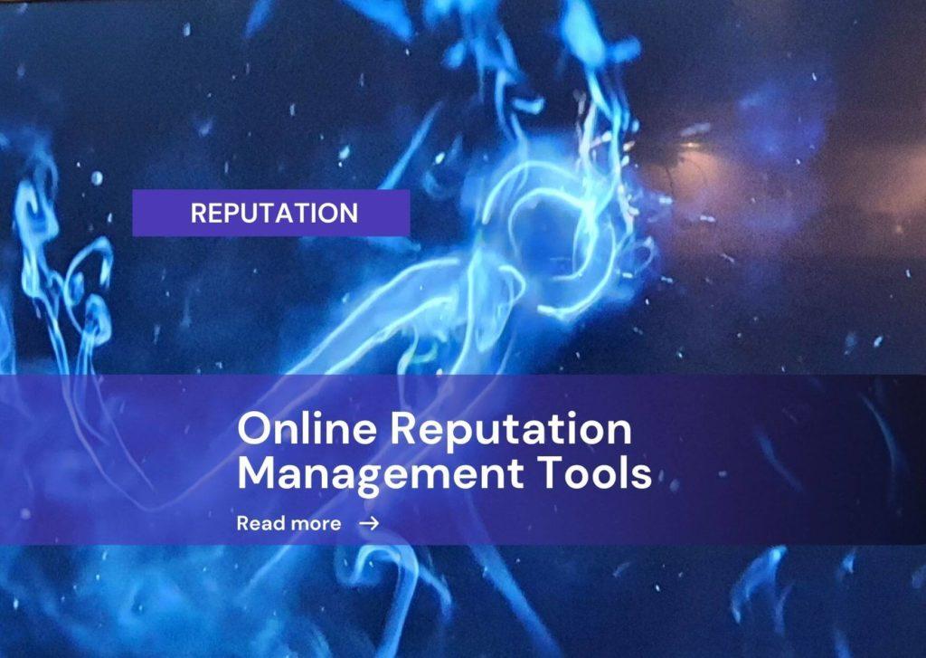 I 10 migliori tool di gestione e monitoraggio della reputazione online